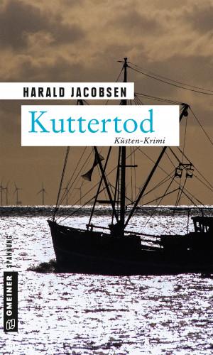 Harald Jacobsen: Kuttertod