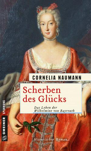Cornelia Naumann: Scherben des Glücks