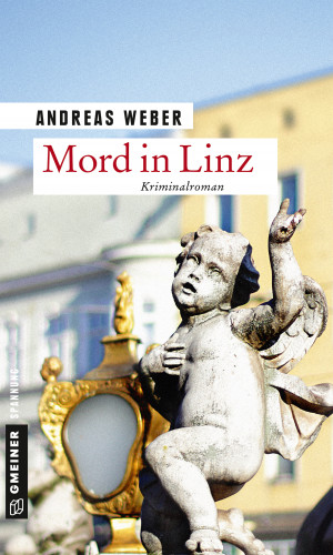 Andreas Weber: Mord in Linz