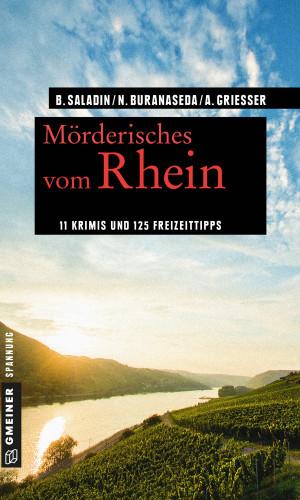 Barbara Saladin, Nadine Buranaseda, Anne Grießer: Mörderisches vom Rhein