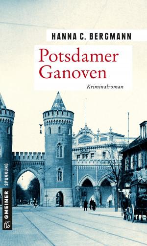 Hanna C. Bergmann: Potsdamer Ganoven