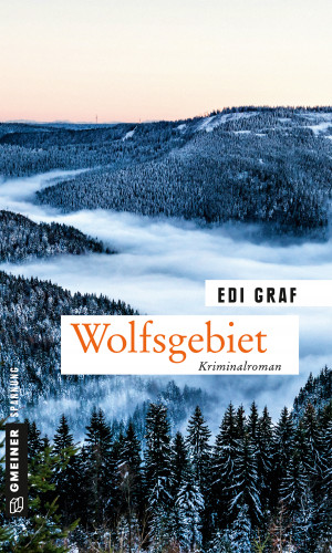 Edi Graf: Wolfsgebiet
