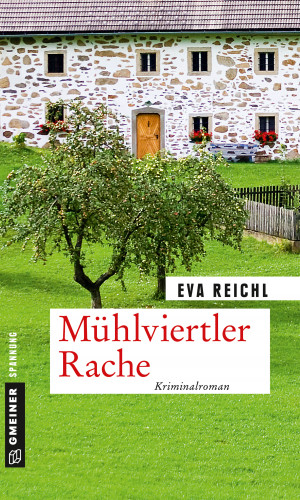 Eva Reichl: Mühlviertler Rache