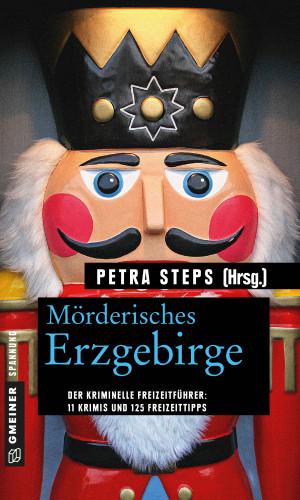 Petra Steps: Mörderisches Erzgebirge