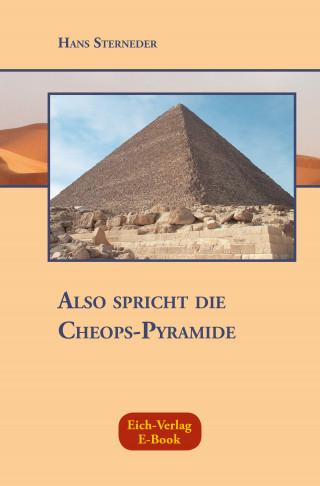 Hans Sterneder: Also spricht die Cheops-Pyramide