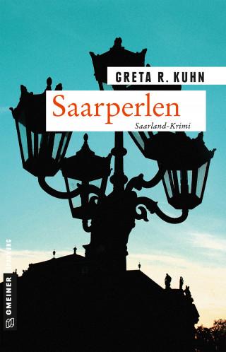 Greta R. Kuhn: Saarperlen