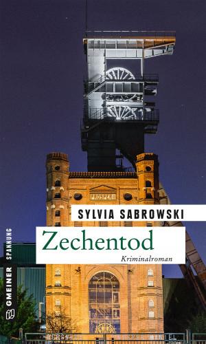 Sylvia Sabrowski: Zechentod
