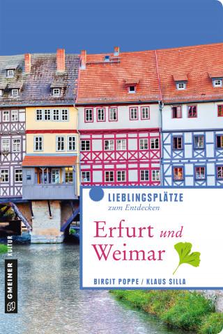 Birgit Poppe, Klaus Silla: Erfurt und Weimar