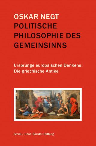 Oskar Negt: Politische Philosophie des Gemeinsinns
