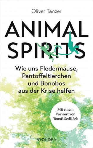 Oliver Tanzer: Animal Spirits