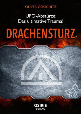 Oliver Gerschitz: Drachensturz