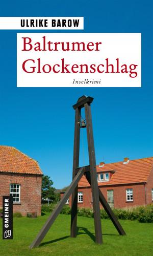 Ulrike Barow: Baltrumer Glockenschlag