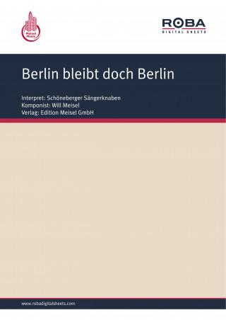 Will Meisel, Bruno Balz: Berlin bleibt doch Berlin