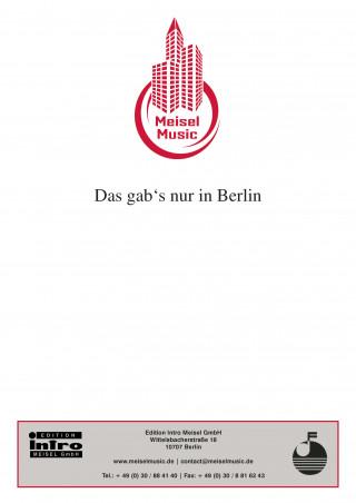 Werner E. Hintz, Franz Kaufmann: Das gab's nur in Berlin