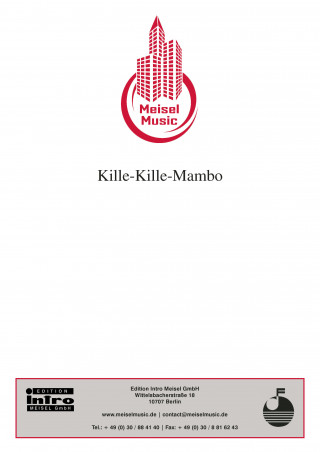 Bruno Balz, Will Meisel: Kille-Kille-Mambo