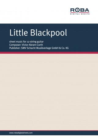 Victor Abram-Corth: Little Blackpool
