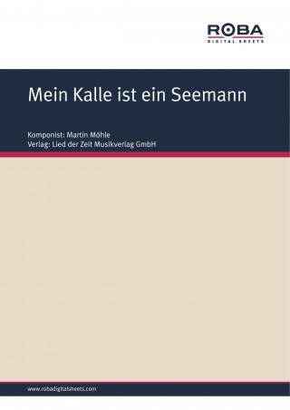 Martin Möhle, Andreas Anden: Mein Kalle ist ein Seemann