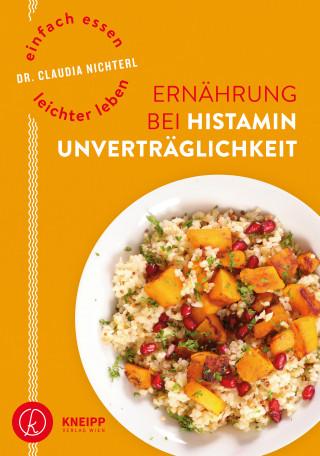Claudia Nichterl: Einfach essen – leichter leben Ernährung bei Histaminunverträglichkeit
