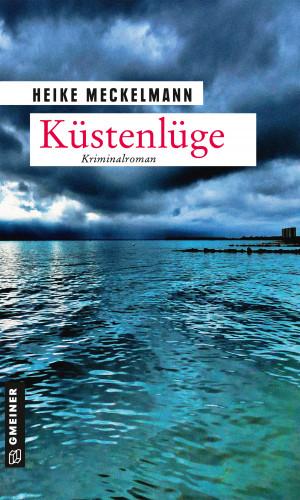 Heike Meckelmann: Küstenlüge