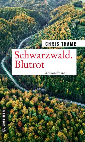 Chris Thame: Schwarzwald. Blutrot
