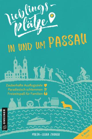 Mirja-Leena Zauner: Lieblingsplätze in und um Passau