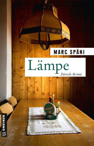Marc Späni: Lämpe