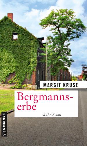Margit Kruse: Bergmannserbe