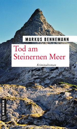 Markus Bennemann: Tod am Steinernen Meer