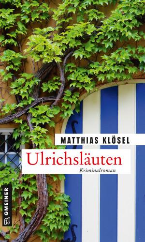 Matthias Klösel: Ulrichsläuten