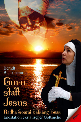 Berndt Bleckmann: Guru statt Jesus