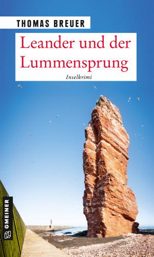 Thomas Breuer: Leander und der Lummensprung
