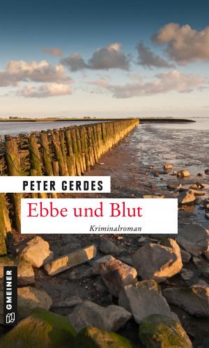 Peter Gerdes: Ebbe und Blut