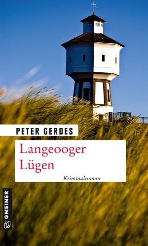 Peter Gerdes: Langeooger Lügen
