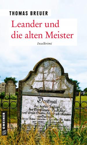 Thomas Breuer: Leander und die alten Meister