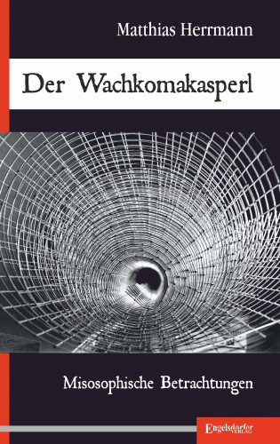 Matthias Herrmann: Der Wachkomakasperl