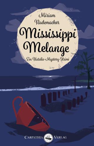 Miriam Rademacher: Mississippi Melange