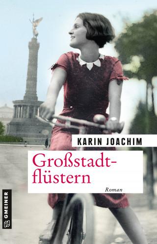 Karin Joachim: Großstadtflüstern