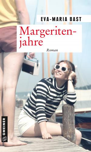 Eva-Maria Bast: Margeritenjahre