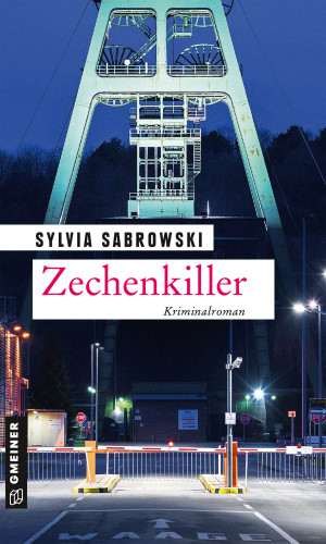Sylvia Sabrowski: Zechenkiller