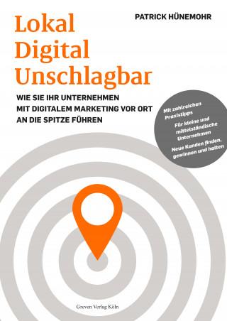 Patrick Hünemohr: Lokal Digital Unschlagbar