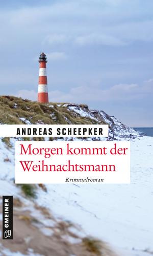 Andreas Scheepker: Morgen kommt der Weihnachtsmann