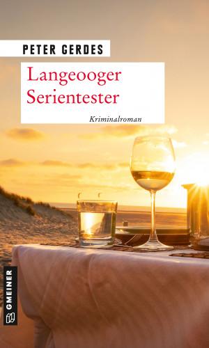 Peter Gerdes: Langeooger Serientester