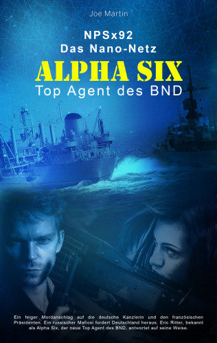 Joe Martin: Alpha Six