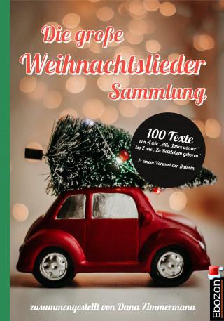 Dana Zimmermann: Die große Weihnachtslieder Sammlung
