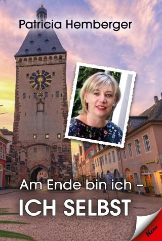 Patricia Hemberger: Am Ende bin ich - ich selbst
