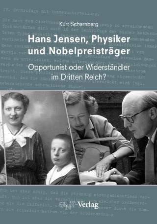 Kurt Scharnberg: Hans Jensen, Physiker und Nobelpreisträger
