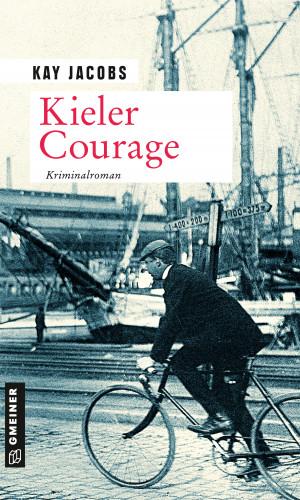Kay Jacobs: Kieler Courage