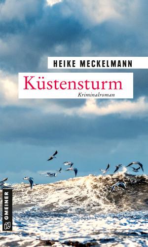 Heike Meckelmann: Küstensturm