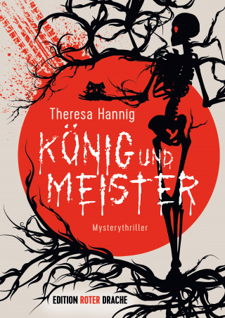 Theresa Hannig: König und Meister