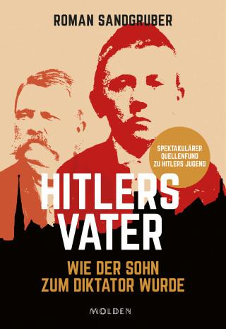 Roman Sandgruber: Hitlers Vater